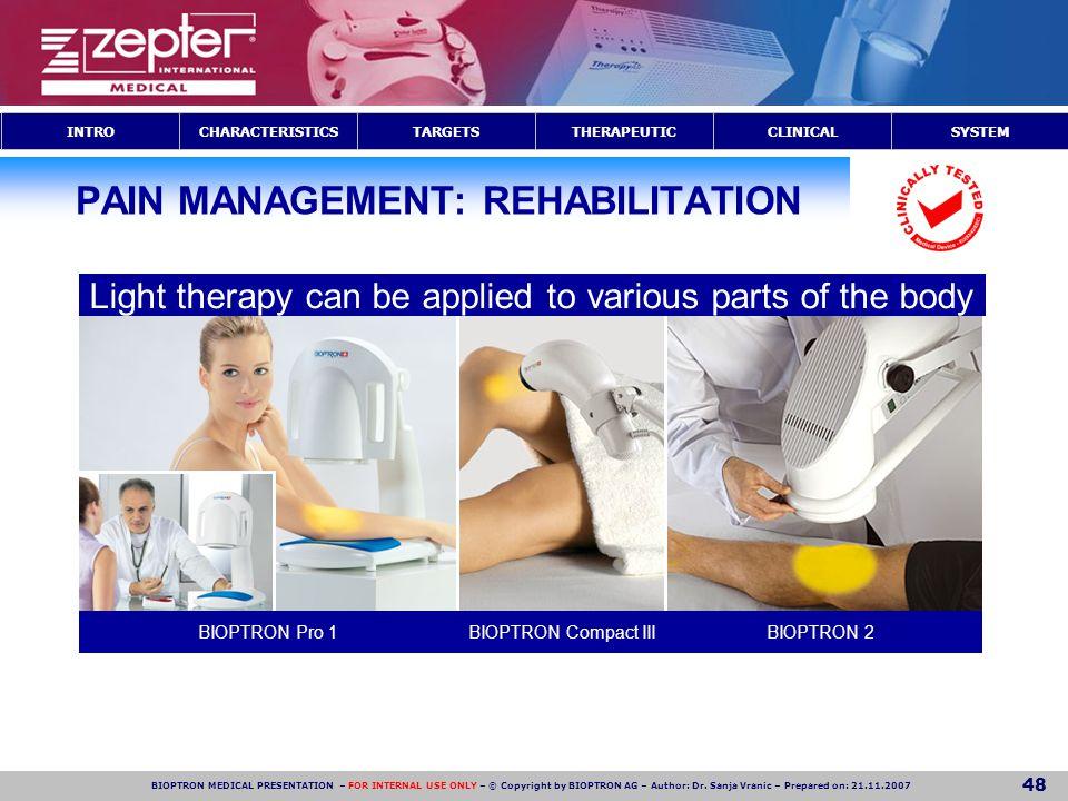 PAIN MANAGEMENT: REHABILITATION