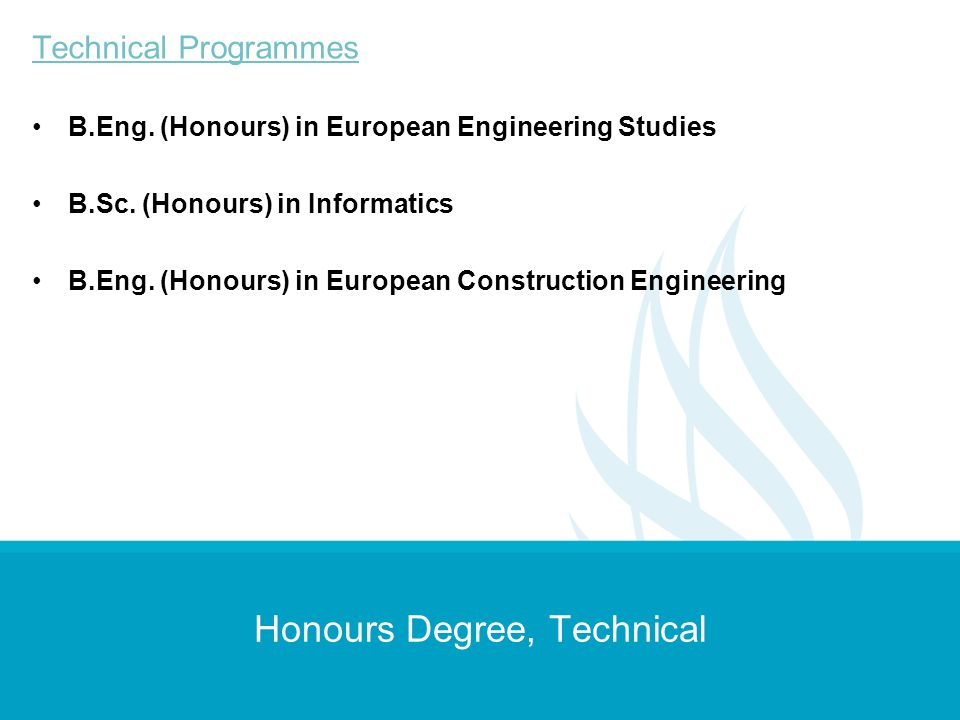 Honours Degree, Technical