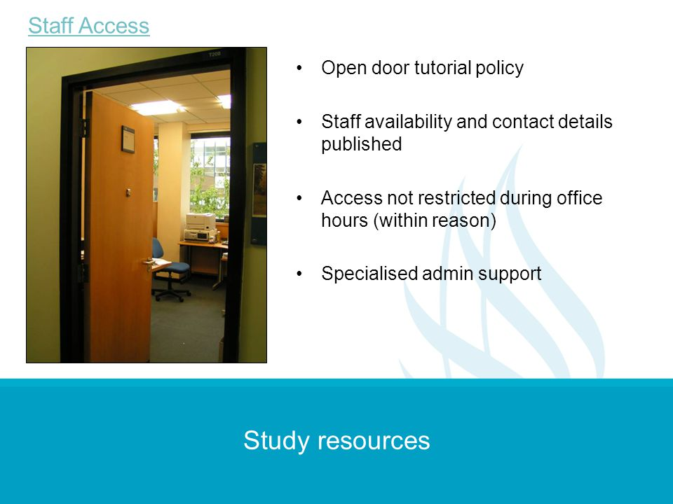 Study resources Staff Access Open door tutorial policy