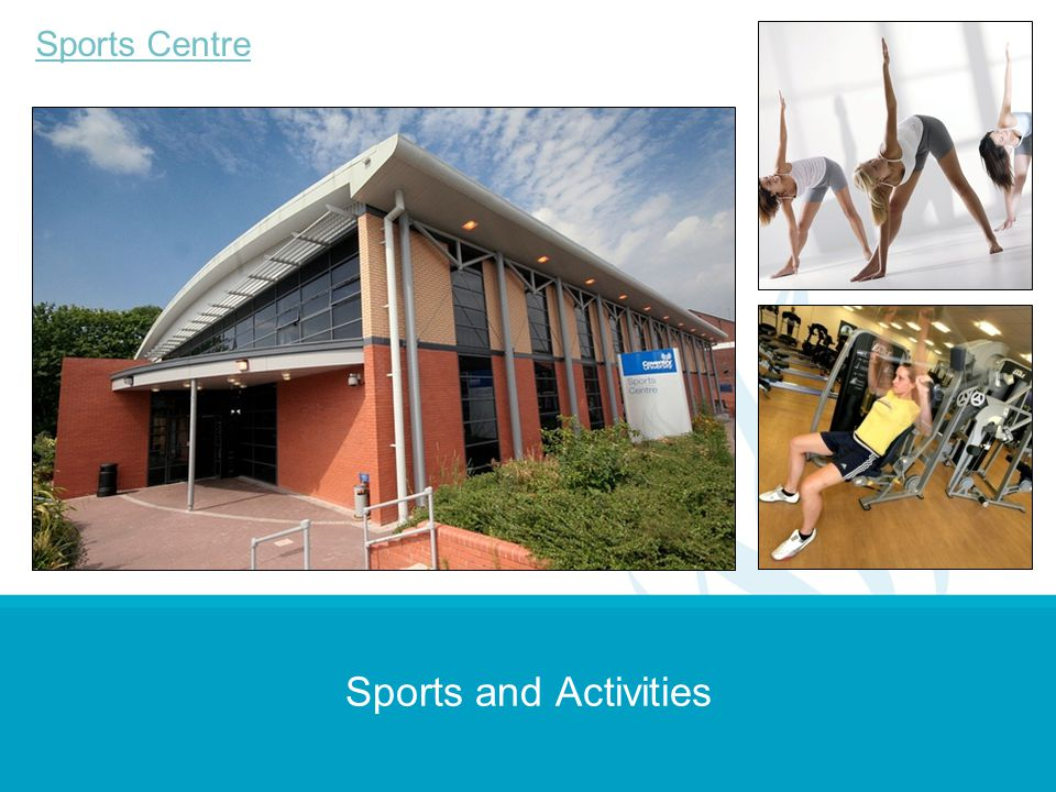 Sports Centre Sports and Activities