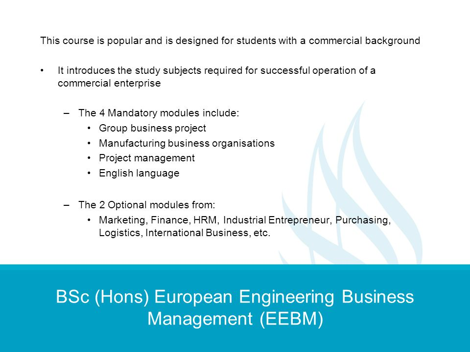 BSc (Hons) European Engineering Business Management (EEBM)