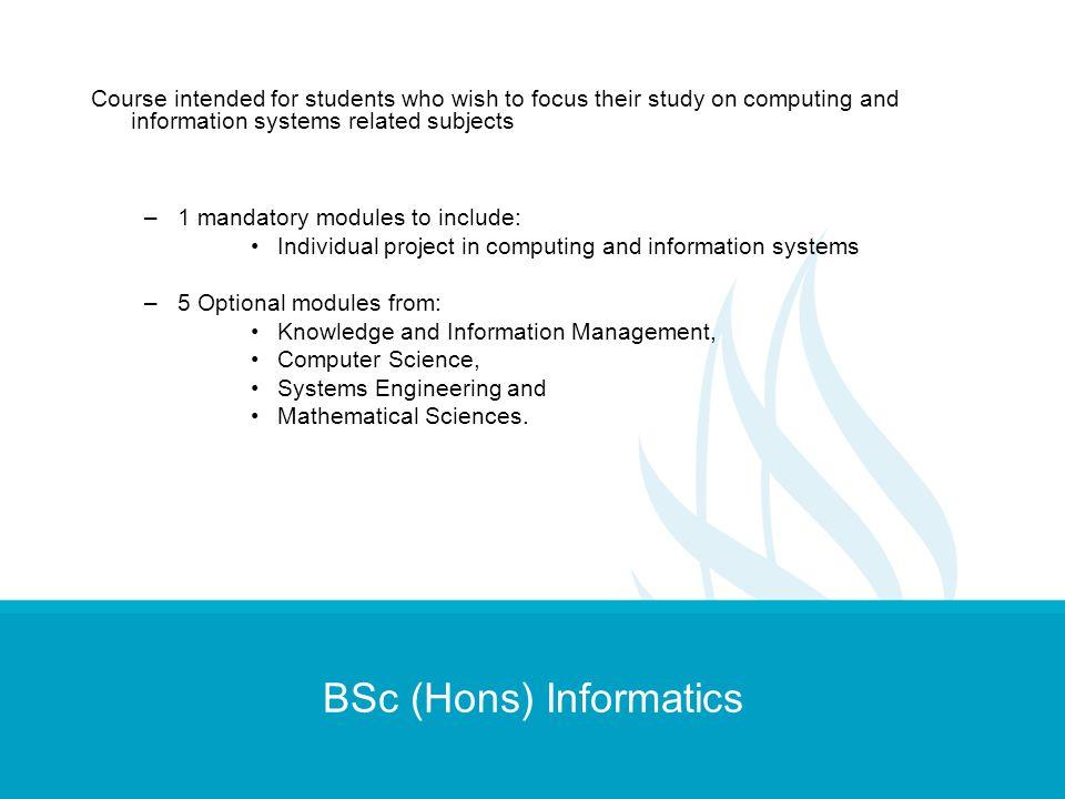 BSc (Hons) Informatics