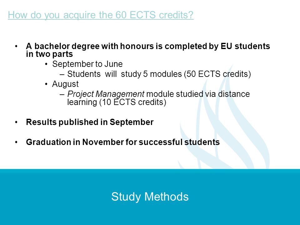 Study Methods How do you acquire the 60 ECTS credits