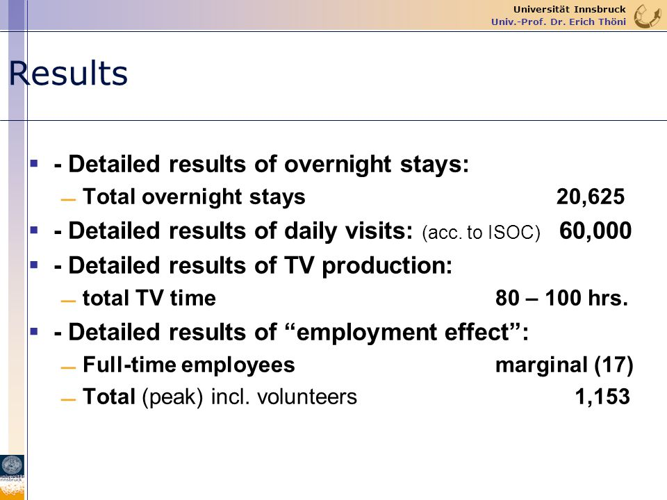 Results - Detailed results of overnight stays: