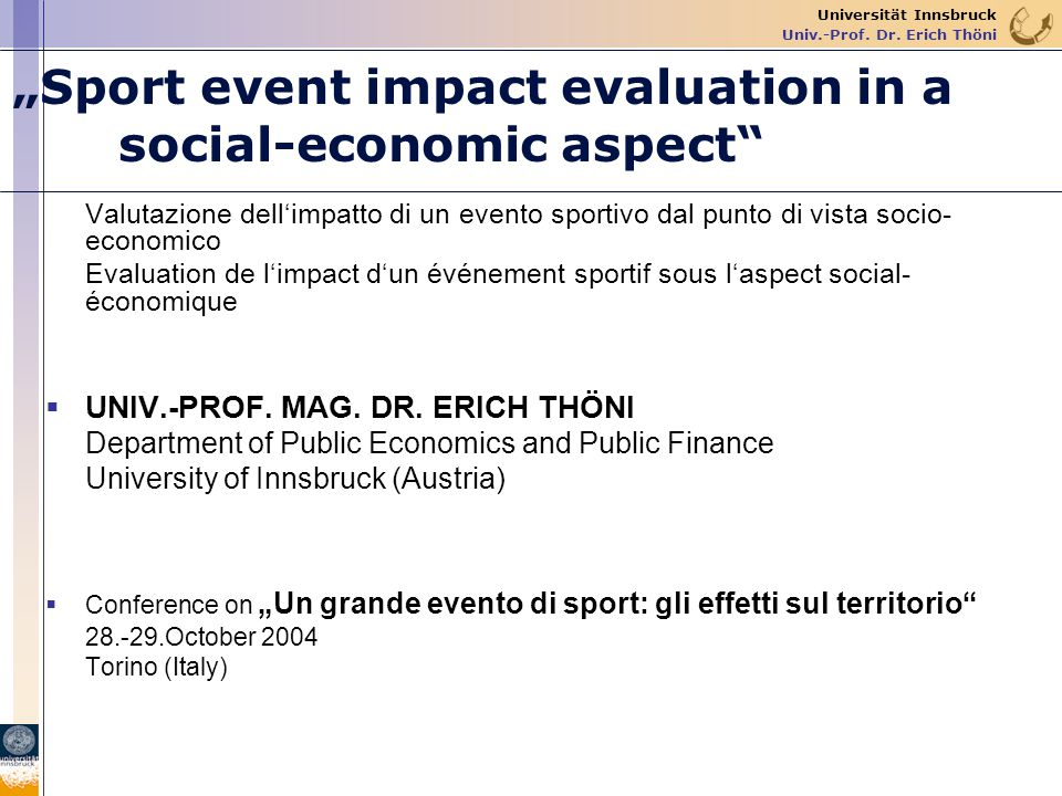 """Sport event impact evaluation in a social-economic aspect"