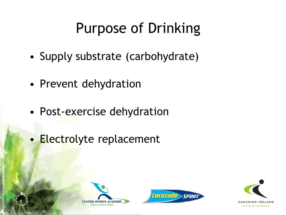 Purpose of Drinking Supply substrate (carbohydrate)