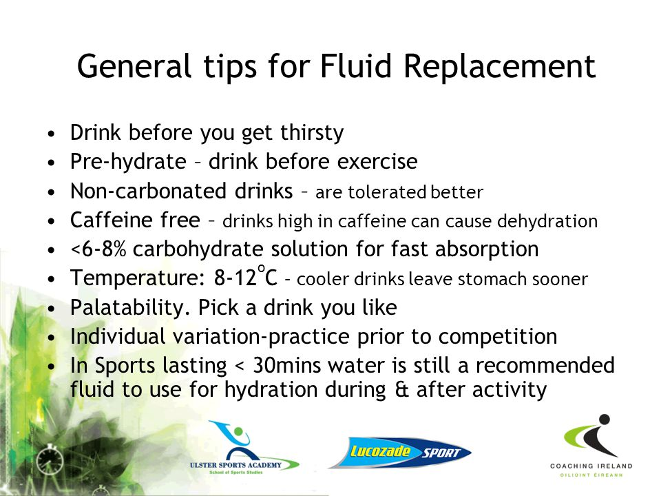 General tips for Fluid Replacement