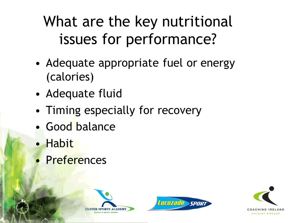 What are the key nutritional issues for performance