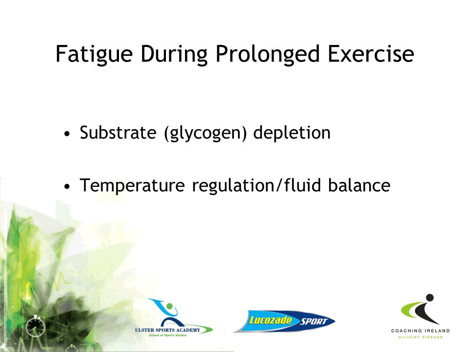 Fatigue During Prolonged Exercise