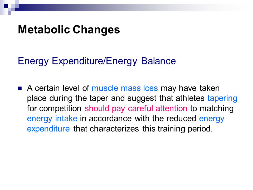 Metabolic Changes Energy Expenditure/Energy Balance