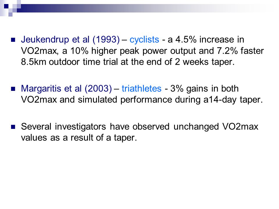 Jeukendrup et al (1993) – cyclists - a 4