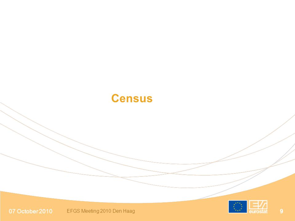 Census 07 October 2010 EFGS Meeting 2010 Den Haag