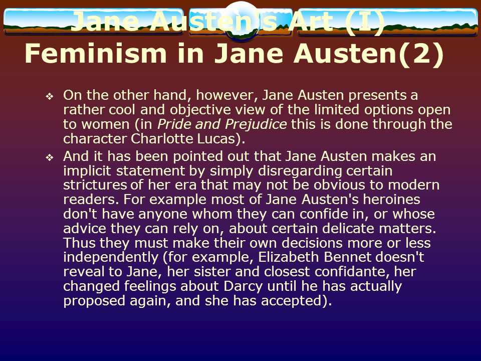 Jane Austen s Art (I) Feminism in Jane Austen(2)