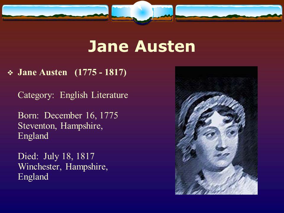 Jane Austen Jane Austen (1775 - 1817)