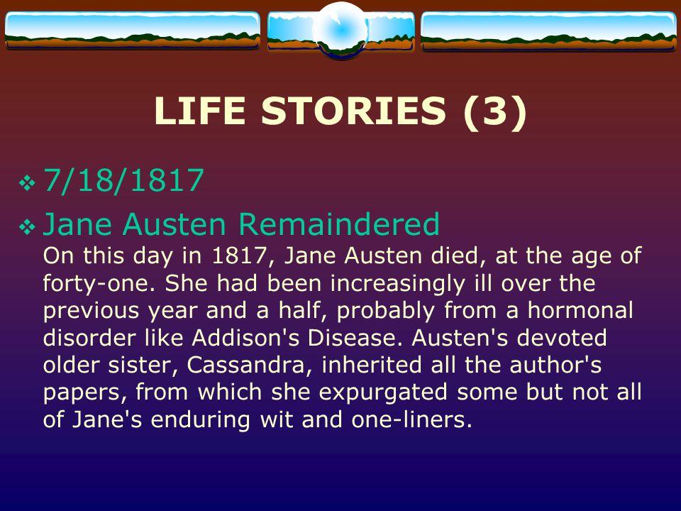 LIFE STORIES (3) 7/18/1817.