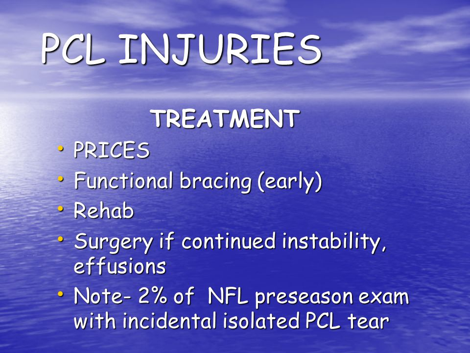 PCL INJURIES TREATMENT PRICES Functional bracing (early) Rehab