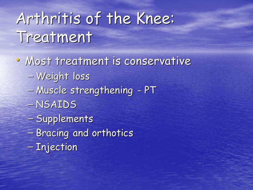Arthritis of the Knee: Treatment