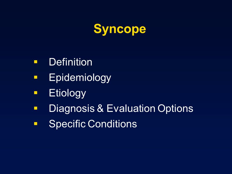 Syncope Definition Epidemiology Etiology