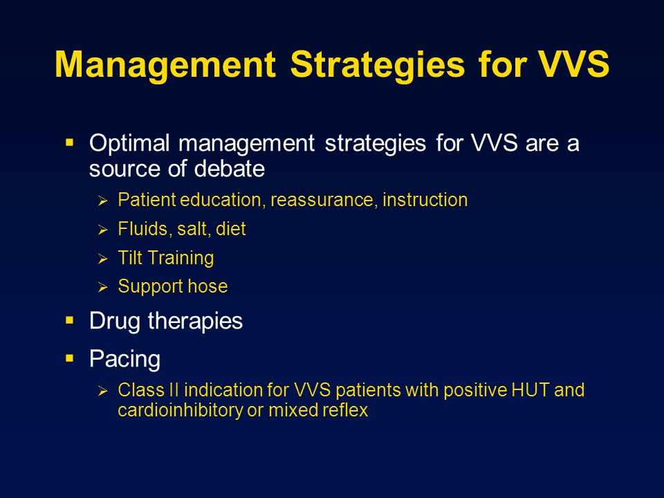 Management Strategies for VVS