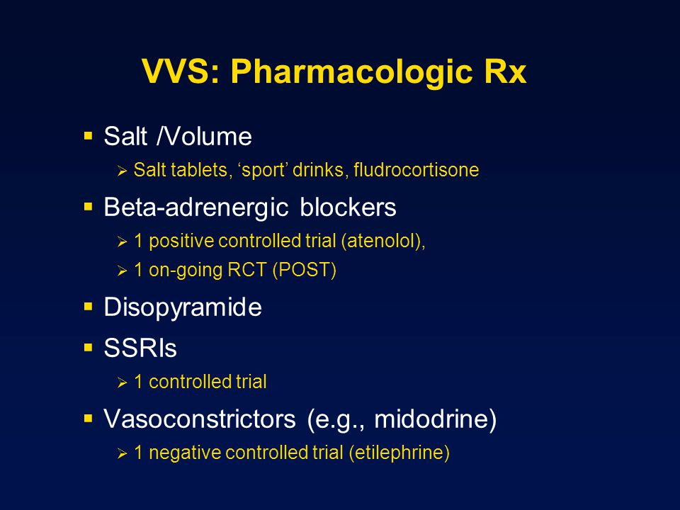 VVS: Pharmacologic Rx Salt /Volume Beta-adrenergic blockers