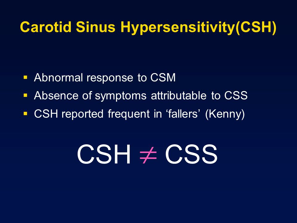 Carotid Sinus Hypersensitivity(CSH)