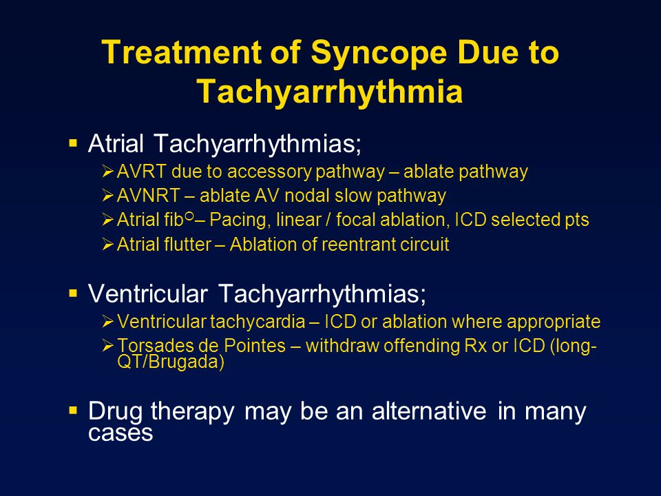Treatment of Syncope Due to Tachyarrhythmia