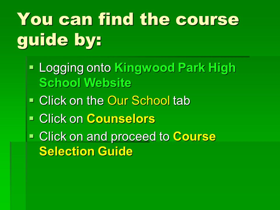 You can find the course guide by: