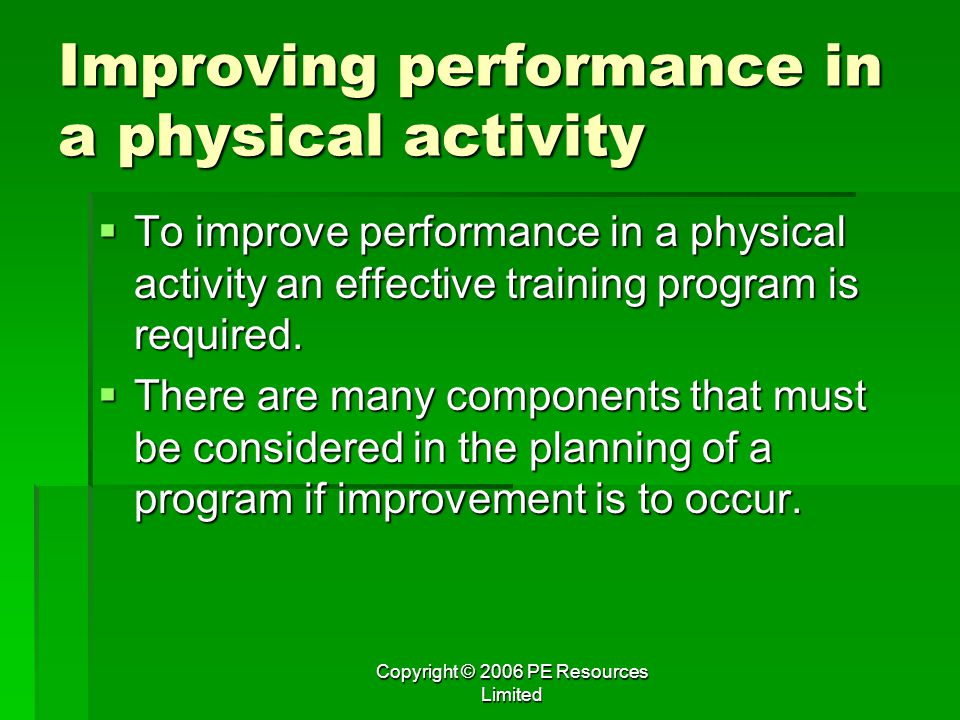 Improving performance in a physical activity