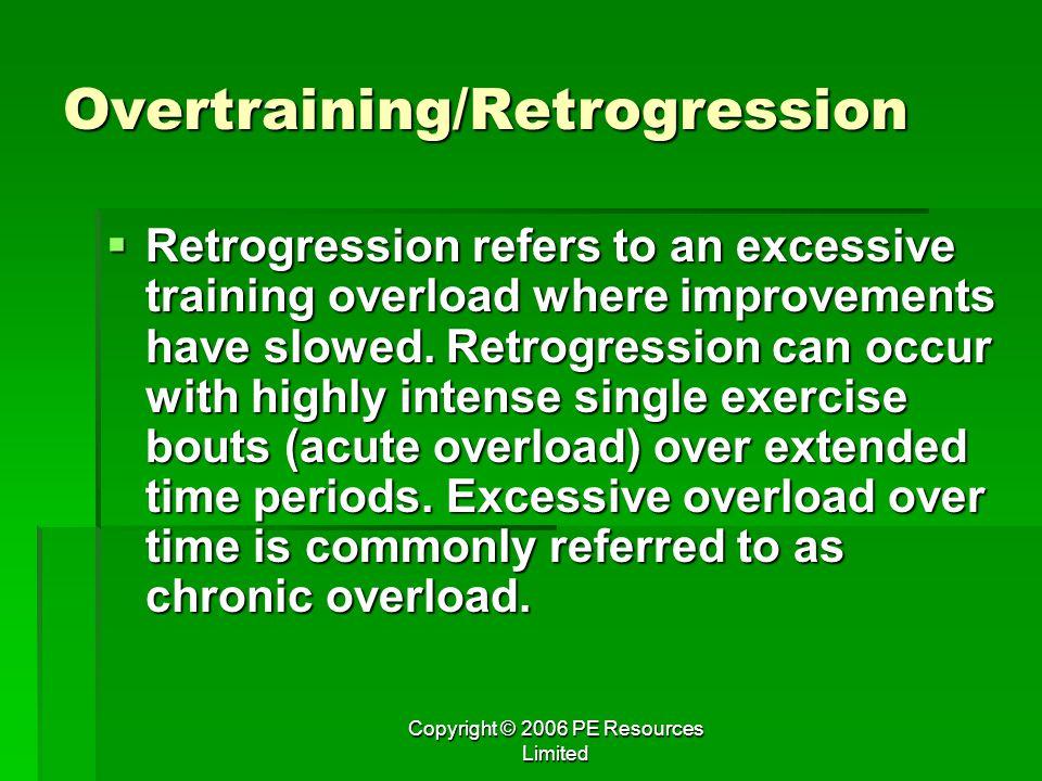 Overtraining/Retrogression