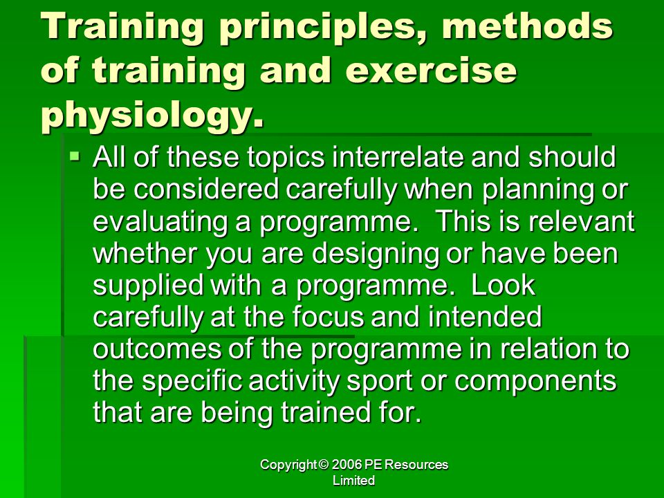 Training principles, methods of training and exercise physiology.