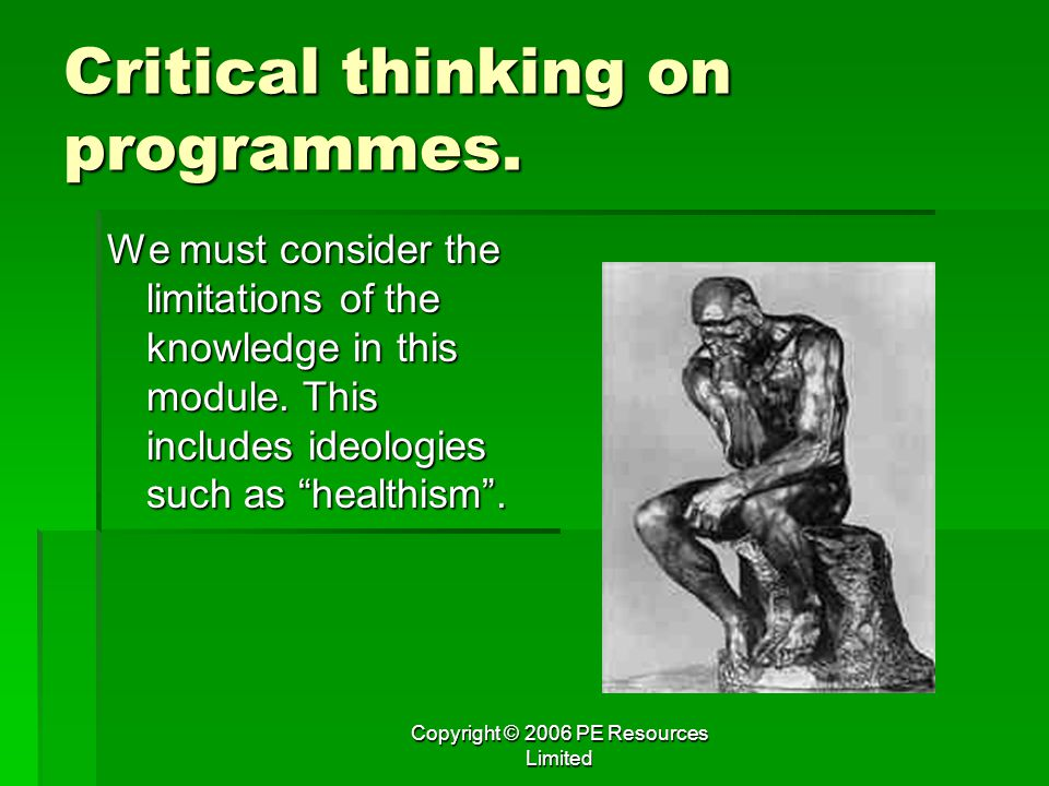 Critical thinking on programmes.