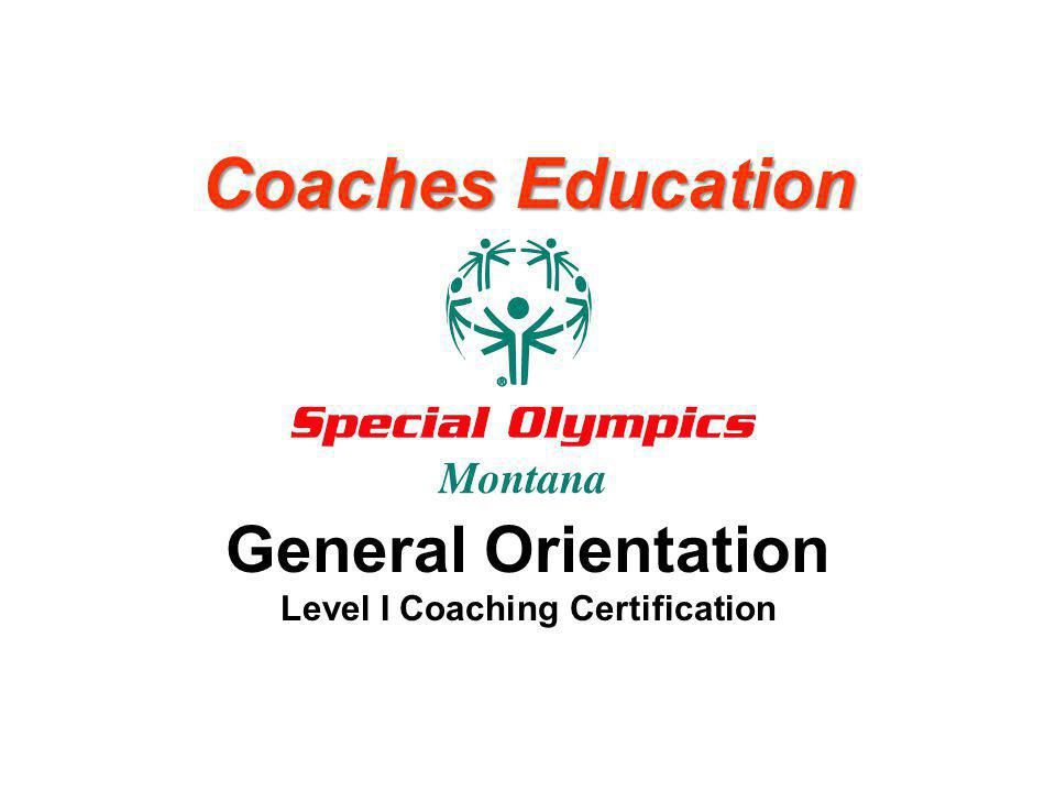 General Orientation Level I Coaching Certification