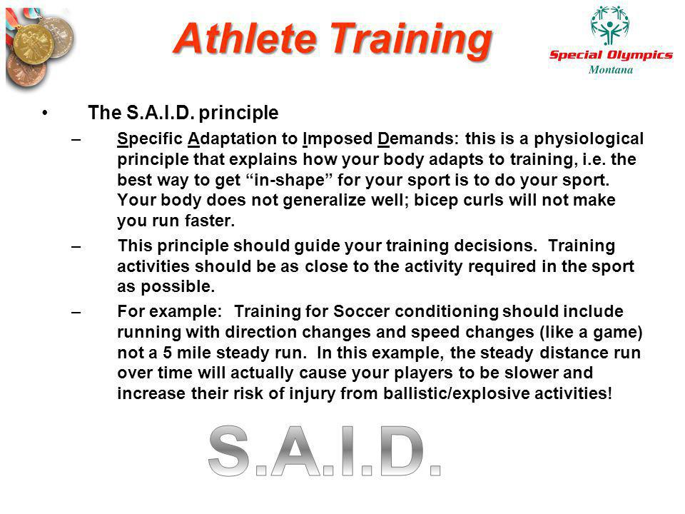 S.A.I.D. Athlete Training The S.A.I.D. principle