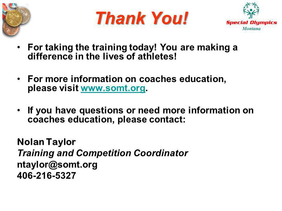 Thank You! For taking the training today! You are making a difference in the lives of athletes!