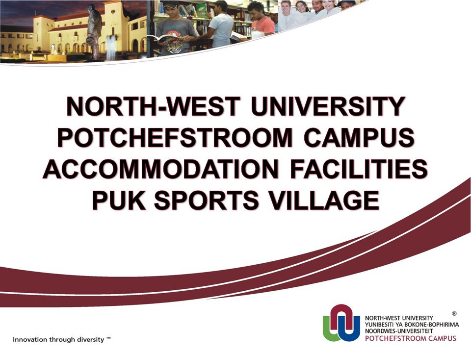 NORTH-WEST UNIVERSITY ACCOMMODATION FACILITIES