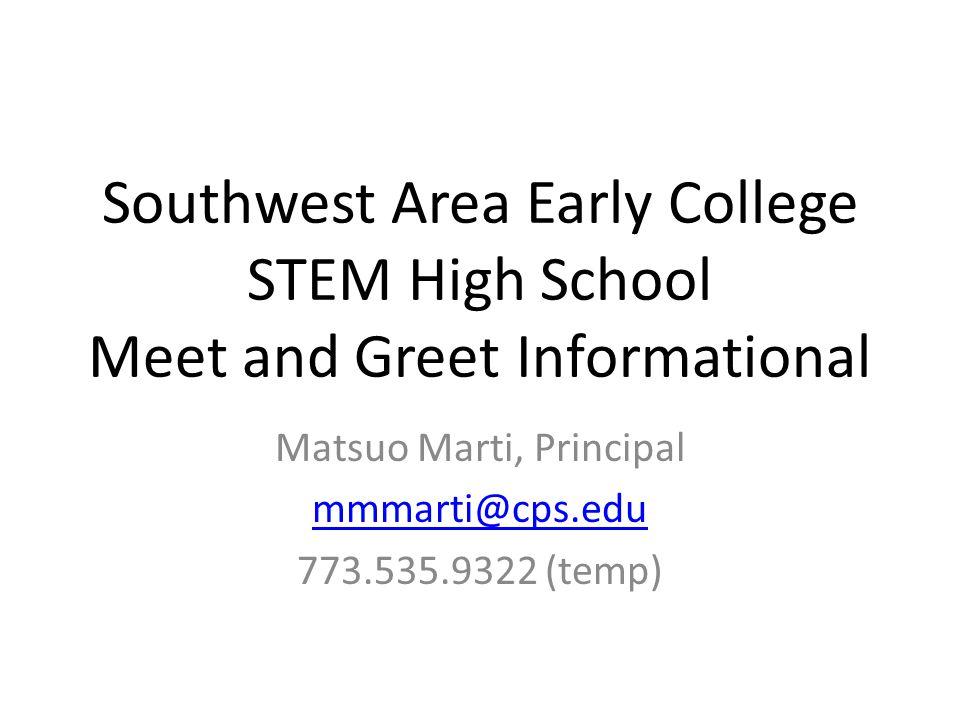 Matsuo Marti, Principal mmmarti@cps.edu 773.535.9322 (temp)