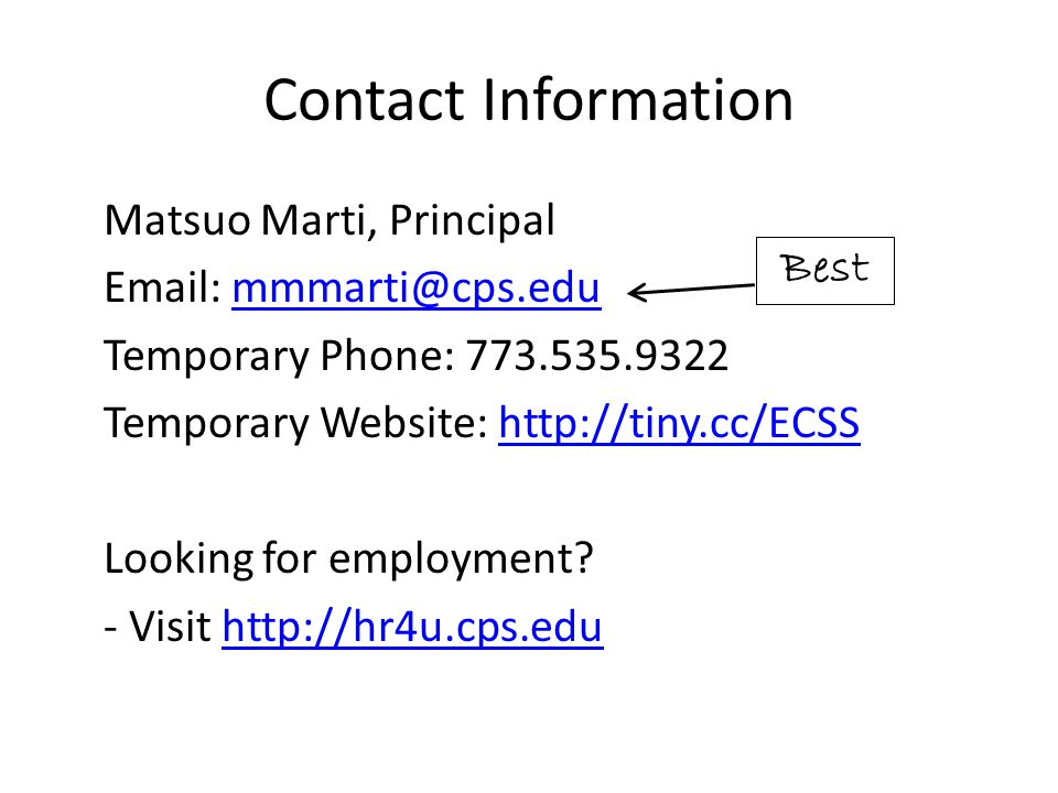 Contact Information Matsuo Marti, Principal. Email: mmmarti@cps.edu. Temporary Phone: 773.535.9322.