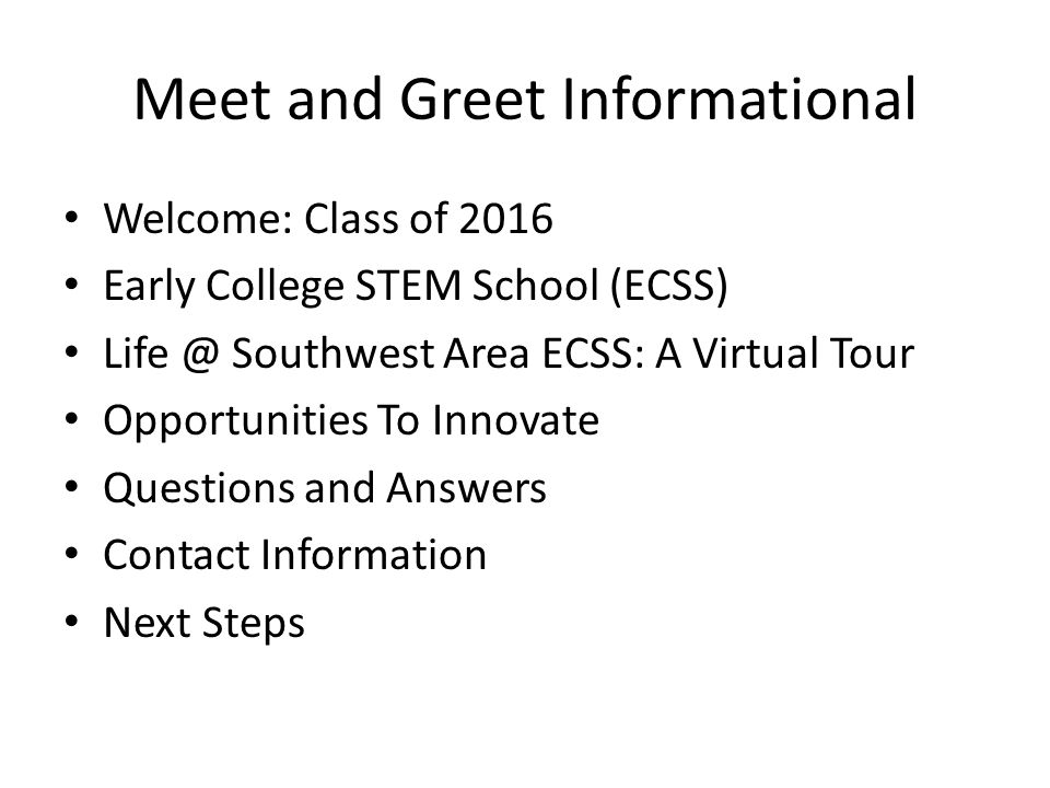 Meet and Greet Informational