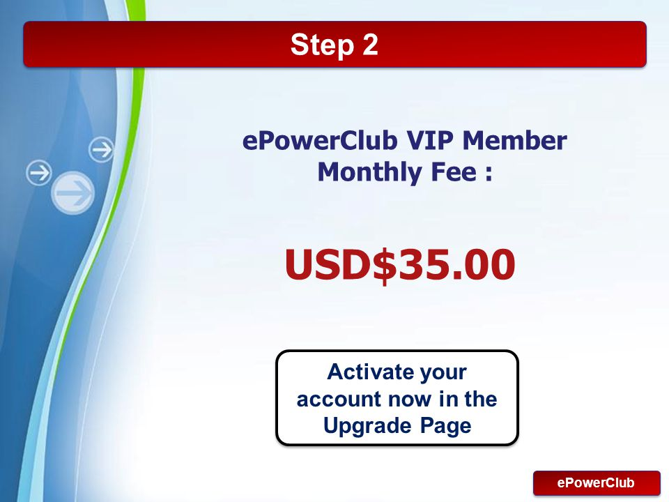 Activate your account now in the Upgrade Page