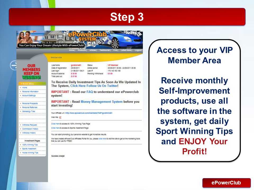 Access to your VIP Member Area