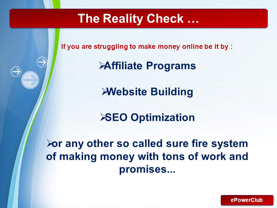 The Reality Check … Affiliate Programs Website Building
