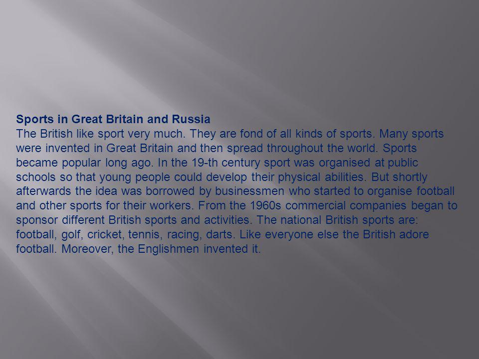 Sports in Great Britain and Russia