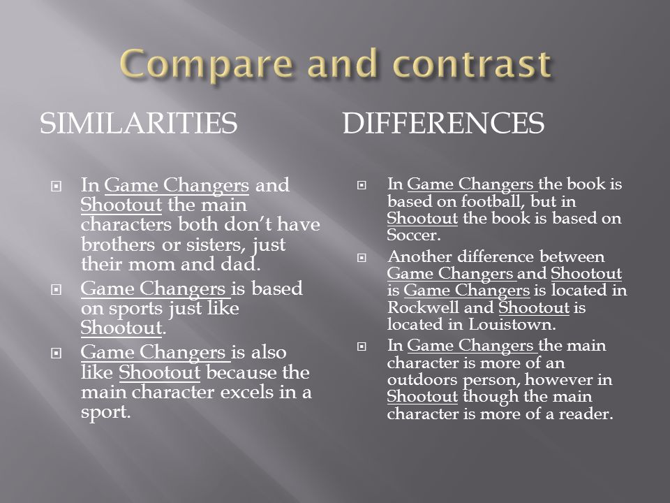 Compare and contrast similarities differences
