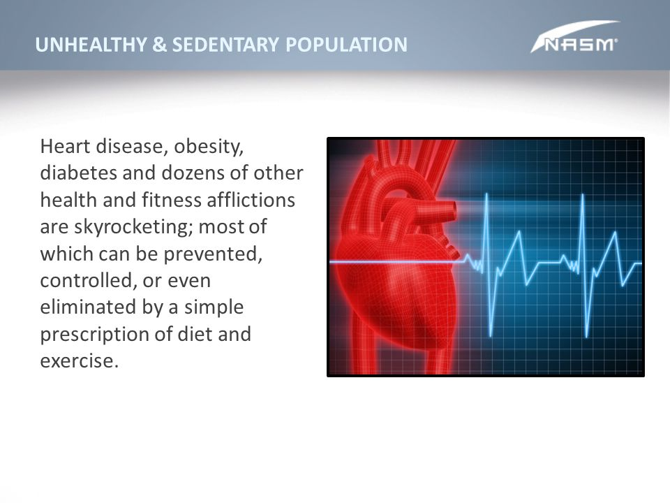 UNHEALTHY & SEDENTARY POPULATION