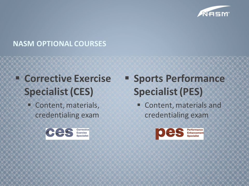 Corrective Exercise Specialist (CES)