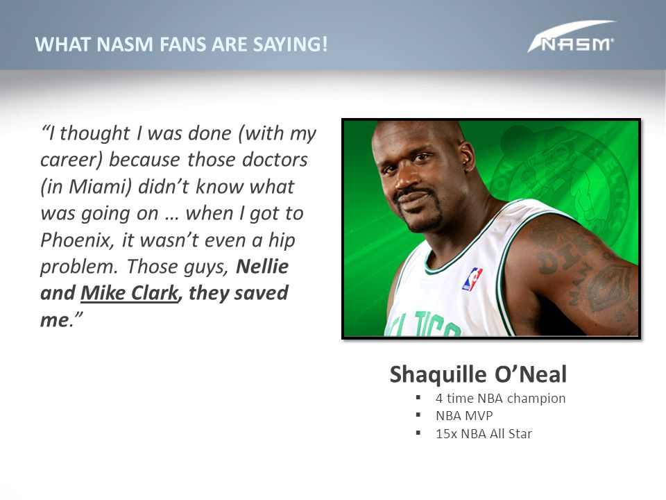Shaquille O'Neal WHAT NASM FANS ARE SAYING!