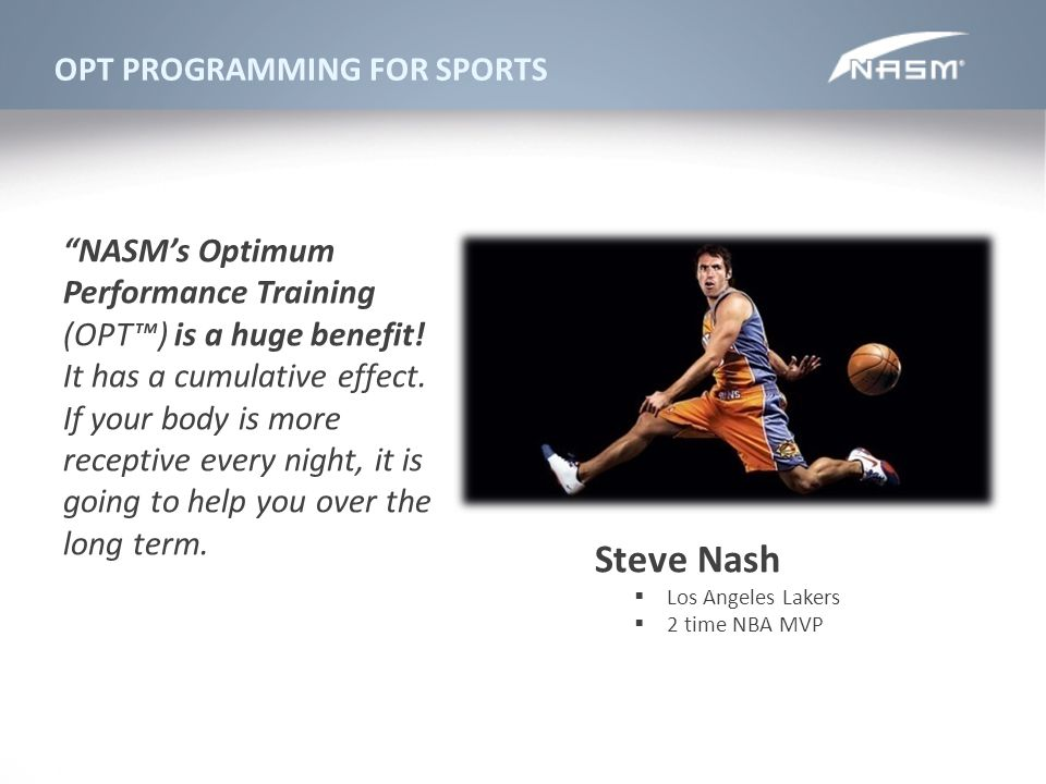 Steve Nash OPT PROGRAMMING FOR SPORTS