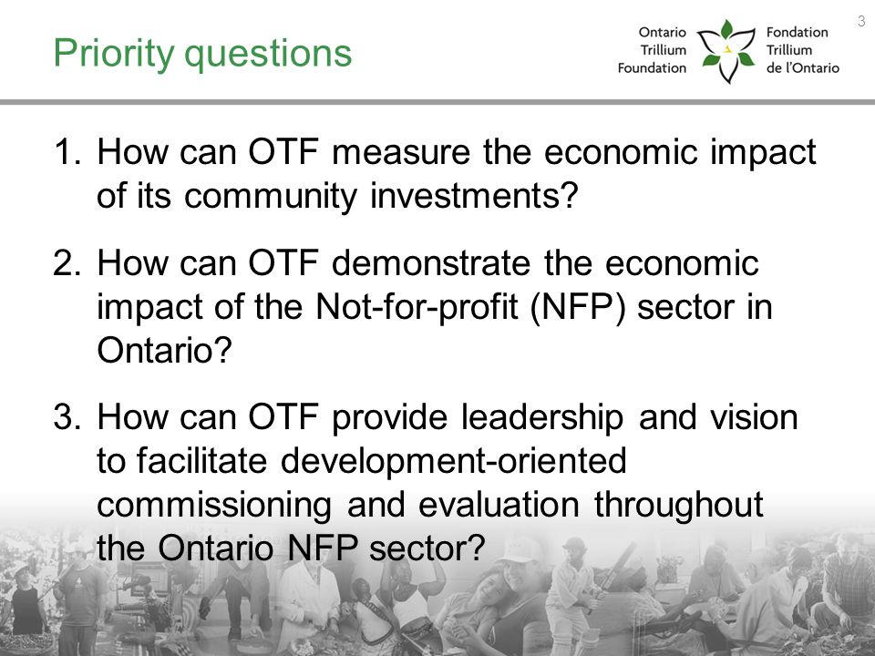 Priority questions How can OTF measure the economic impact of its community investments