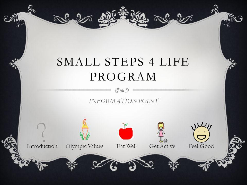 Small steps 4 life Program