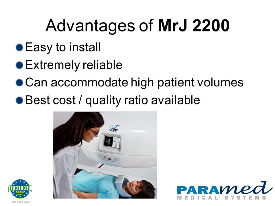 Advantages of MrJ 2200 Easy to install Extremely reliable